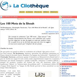 Les 100 Mots de la Shoah - La Cliothèque