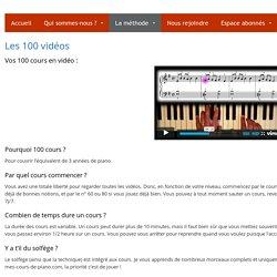 Les 100 vidéos - Mes Cours De Piano
