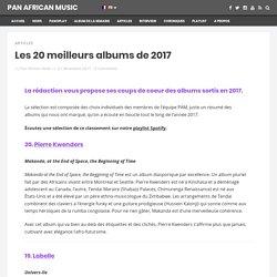 Les 20 meilleurs albums de 2017