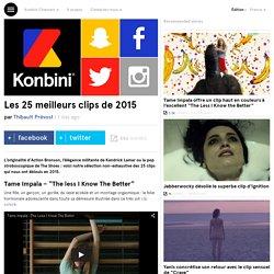 Les 25 meilleurs clips de 2015