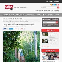 Les 5 plus belles ruelles de Montréal