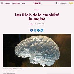 Les 5 lois de la stupidité humaine