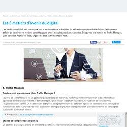 Les 5 métiers d'avenir du digital