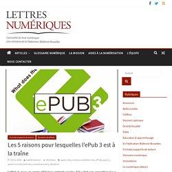 Les 5 raisons pour lesquelles l'ePub 3 est à la traîne