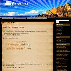 Les 7 Merveilles du Monde | 1000 Merveilles