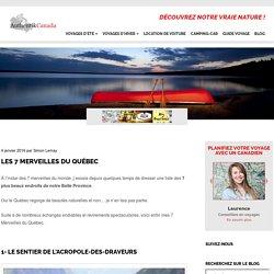 Les 7 merveilles du Québec