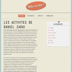 Les activites de Daniel Zaoui