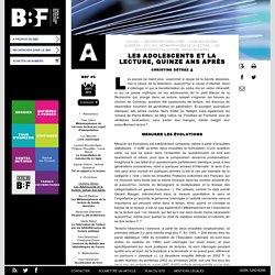 Les adolescents et la lecture, quinze ans après: BBF, 11/2011
