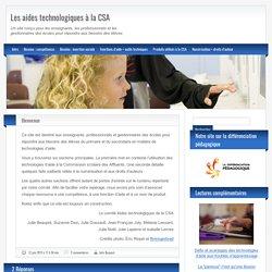 Les aides technologiques à la CSA