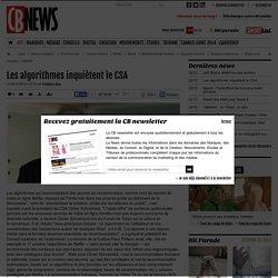 Les algorithmes inquiètent le CSA