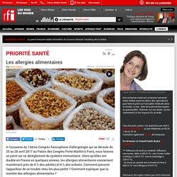 RFI 26/04/17 PRIORITE SANTE - Les allergies alimentaires
