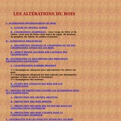 LES ALTERATIONS DU BOIS