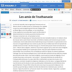 Le Figaro Magazine : Les amis de l'euthanasie