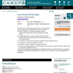 Les animaux de la jungle - Application sur tablette et dossier pédagogique [cycle 2]