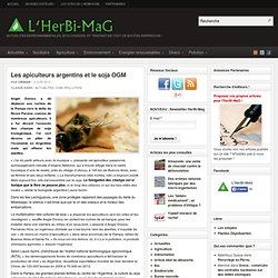 HERBI MAG 04/06/13 Les apiculteurs argentins et le soja OGM