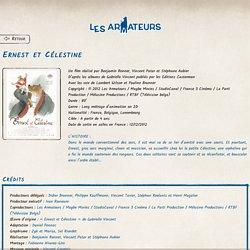 Les Armateurs : Ernest et Célestine