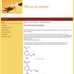 Les arômes de synthèse