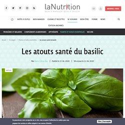 Les atouts santé du basilic Par Marie-Céline Ray Publié le 23/06/2020 Mis à jour le 24/06/2020