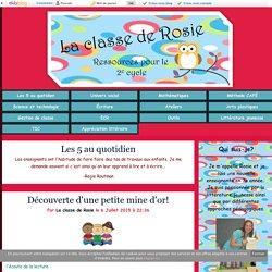 Les 5 au quotidien - La classe de Rosie