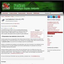 Les batteries Li-Ion et Li-PO