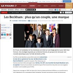 Les Beckham : plus qu'un couple, une marque