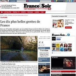 Les dix plus belles grottes de France