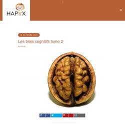 Les biais cognitifs tome 2 - Hapax