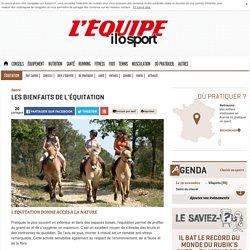 Les bienfaits de l'équitation - Équitation