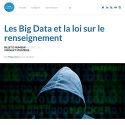 Les Big Data et la loi sur le renseignement