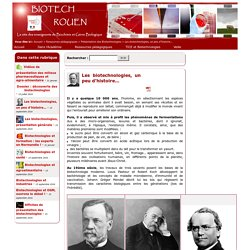 Les biotechnologies, un peu d'histoire...
