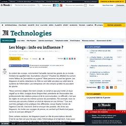 Les blogs : info ou influence ?