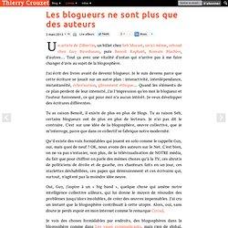 Les blogueurs ne sont plus que des auteurs