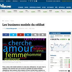 Les business models du célibat