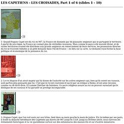 LES CAPETIENS - LES CROISADES