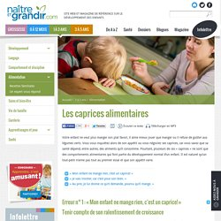 Les caprices alimentaires