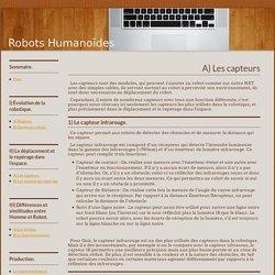 A) Les capteurs : Robots Humanoïdes