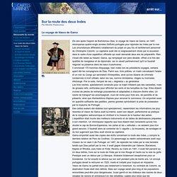 La route des deux Indes - Vasco de Gama [ressource]