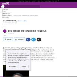 Les causes du fanatisme religieux