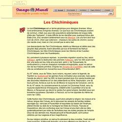 Les Chichimèques.
