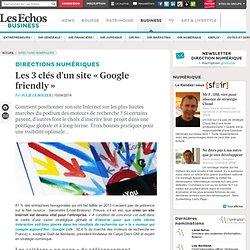 Les 3 clés d'un site « Google friendly »