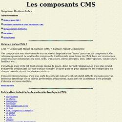 Les composants cms