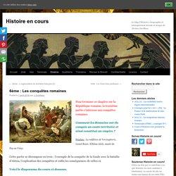 6ème : Les conquêtes romaines