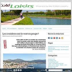 Les croisières ont le vent en poupe ! - COTE LOISIRS NEWS
