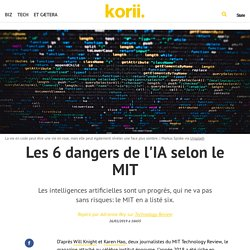Les 6 dangers de l'IA selon le MIT