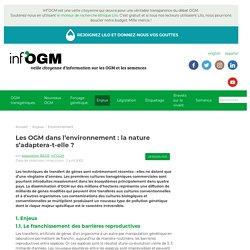 Les OGM dans l'environnement : la nature