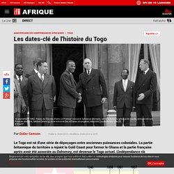 Les dates-clé de l'histoire du Togo