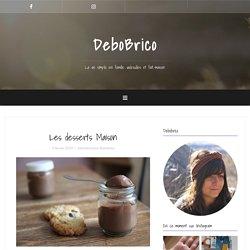 Les desserts Maison - DeboBrico