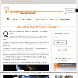 Les devoirs en mode « Gravity »