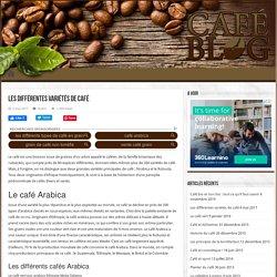 Les différentes variétés de café - Le café