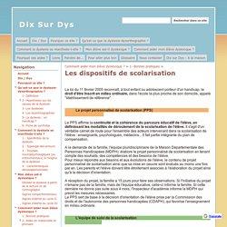 Les dispositifs de scolarisation - Dix Sur Dys